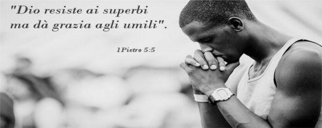 Dio fa grazia agli umili