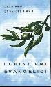 I cristiani evangelici