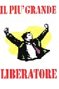 Il più grande Liberatore